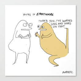 Too Emotional Canvas Print