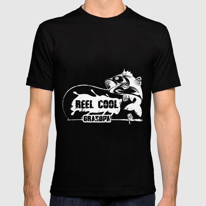 4879a886 reel cool grandpa fishing black and white shirt grandpa T-shirt by  darellhalpin | Society6