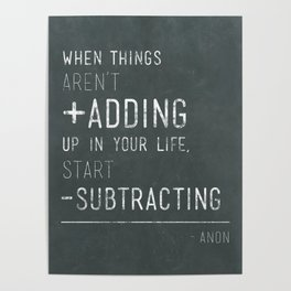When things aren't adding up - Quote Poster