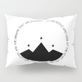 to the people who look at the stars and wish Pillow Sham