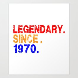 50th Birthday , Legendary Since 1970 Vintage , Born In 1970 , 50th Birthday Gift 1970 Art Print