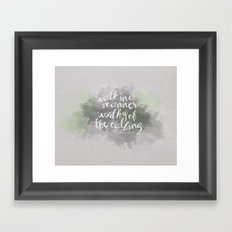 Walk in a Manner Worthy of the Calling... Eph 4:1 Framed Art Print