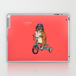 Haters Gonna Hate English Bulldog Laptop & iPad Skin