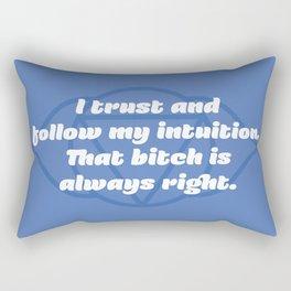 That bitch is always right (Third Eye Chakra) Rectangular Pillow