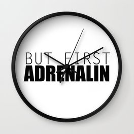 Adrenalin Junkie Wall Clock