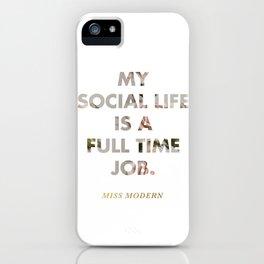Social Life iPhone Case