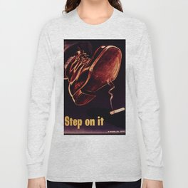 STEP ON IT Long Sleeve T-shirt