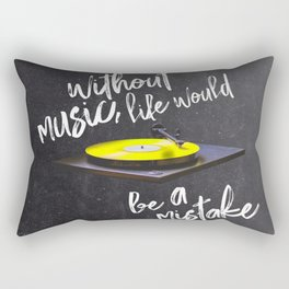 Without Music Life Would Be a Mistake-Vinyl Records #5 Rectangular Pillow