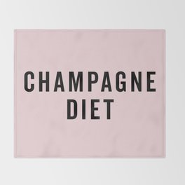 Champagne Diet Funny Quote Throw Blanket