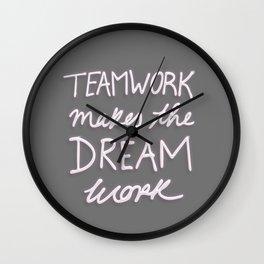 Teamwork Makes The Dream Work - Gray Wall Clock