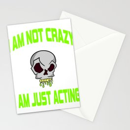 "Freaky is the new trend this holiday with this unique ""I Am Just Acting ""skull tee.Makes a nice gift Stationery Cards"
