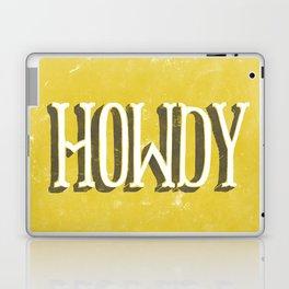Howdy! Laptop & iPad Skin