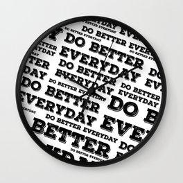 Do Better Everyday Wall Clock