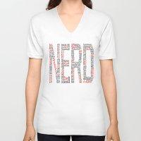 nerd V-neck T-shirts featuring NERD. by FOREVER NERD