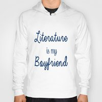 literature Hoodies featuring literature is my boyfriend blue by Beautiful Bibliophile's Boutique