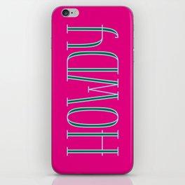 Howdy 03 iPhone Skin