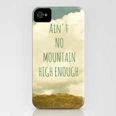 Ain't No Mountain High Enough Slim Case iPhone (4, 4s)