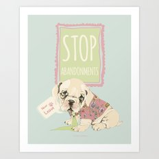 Stop abandonments! Art Print