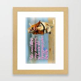 Carte Postale - Un seul être vous manque est la vie est plus belle Framed Art Print