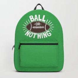 B\LL OR NOTH/NG Backpack