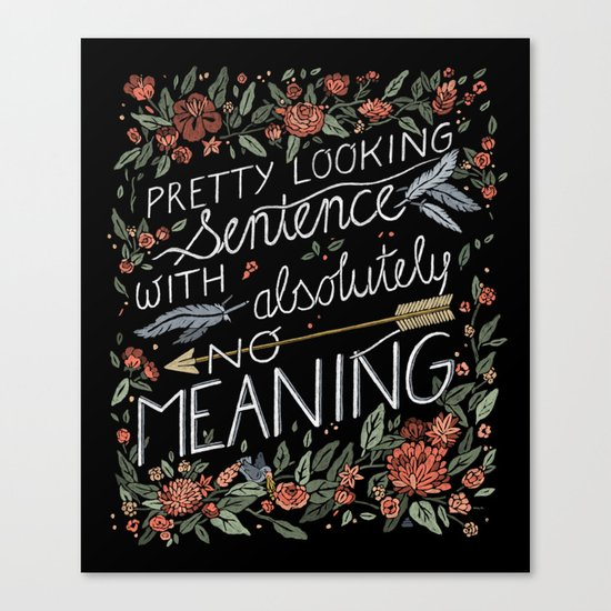 Pretty Sentence Canvas Print