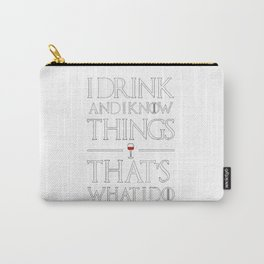 Game of ThronesThat's What I Carry-All Pouch
