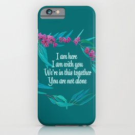 Here With You: A Message To My Inner Child iPhone Case