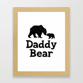 Daddy Bear Fathers Day Dad Gift Framed Art Print