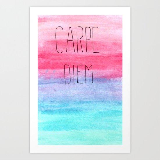 Seize The Day Art Print