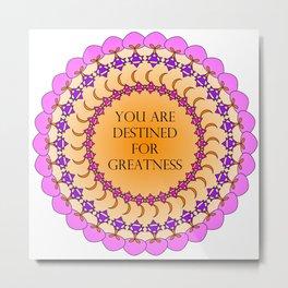Destined For Greatness Mandala Metal Print