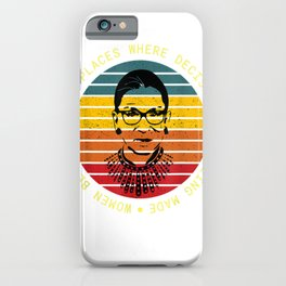 Ruth Bader Ginsberg RBG Fight For The Things You iPhone Case