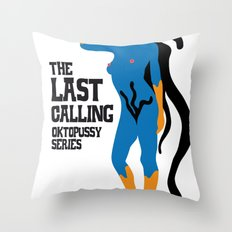 THE LAST CALLING - OKTOPUSSY Throw Pillow