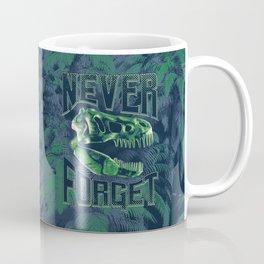 Never Forget T-Rex Coffee Mug