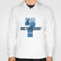dr who Hoodies featuring Dr Who? by Anarchtee's