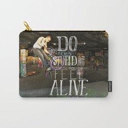 Do Stupid Things - Mountain Goats Carry-All Pouch