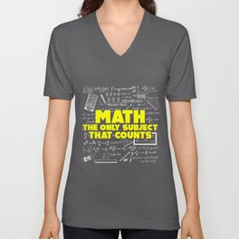 Math: The Only Subject That Counts Funny Pun Unisex V-Neck