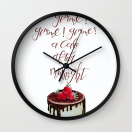 Gimme! Gimme! Gimme! (a cake after midnight) Wall Clock