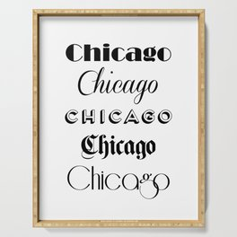 Chicago City Quote Sign, Calligraphy Text Art, Large Printable Photography, World City Print Serving Tray