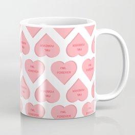 fml forever Coffee Mug