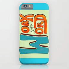 Work is the Word iPhone 6s Slim Case