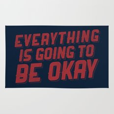 Everything Is Going To Be Okay Rug