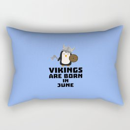 Vikings are born in June T-Shirt Dj328 Rectangular Pillow