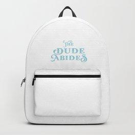 Dude Abides Cool Lebowski T-Shirt Birthday Gift Backpack