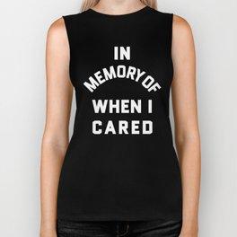 IN MEMORY OF WHEN I CARED (Black & White) Biker Tank