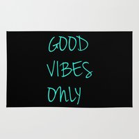 good vibes only Area & Throw Rugs featuring Good Vibes Only by Poppo Inc.