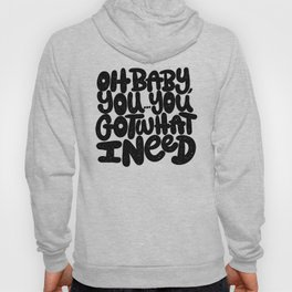 OH BABY YOU Hoody