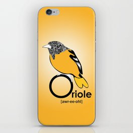 O is for Oriole iPhone Skin