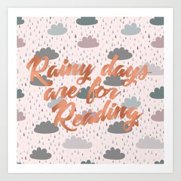 Rainy Days Are For Reading 3 Art Print