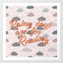 Rainy Days Are For Reading 3 Art Print
