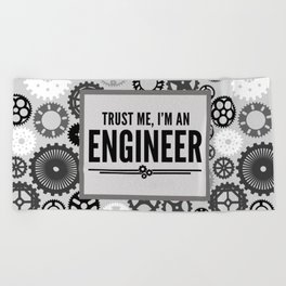 Trust Me Engineer Funny Quote Beach Towel